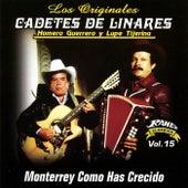 Monterrey Como Haz Crecido by Los Originales Cadetes De Linares Homero Guerrero Y Lupe Tijerina