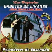 Pescadores de Ensenada by Los Originales Cadetes De Linares Homero Guerrero Y Lupe Tijerina