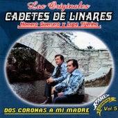 Dos Coronas a Mi Madre by Los Originales Cadetes De Linares Homero Guerrero Y Lupe Tijerina