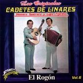 El Rogon by Los Originales Cadetes De Linares Homero Guerrero Y Lupe Tijerina