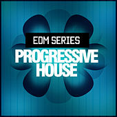 Edm Progressive House by Various Artists