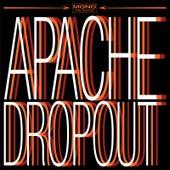 Apache Dropout by Apache Dropout
