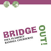 Bridge Out! by Paul Flaherty