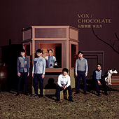 Chocolate by Vox