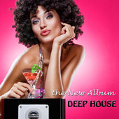 Deep House - The New Album by Various Artists