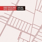 The Big Picture by Fred Frith