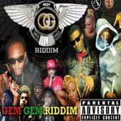 Gem Gem Riddim by Various Artists
