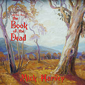Sketches From the Book of The Dead von Mick Harvey