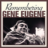 Remembering Gene Eugene by Various Artists