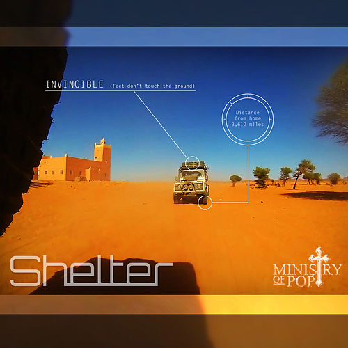 Invincible (Feet Don't Touch the Ground) by Shelter