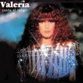 Valeria Canta el Tango by Valeria Lynch