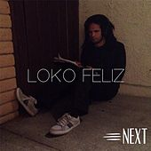 Loko Feliz by Next