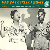 Yas Yas Girls of Blues Vol. 1 by Various Artists
