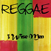 Reggae 3 Wise Men by Various Artists