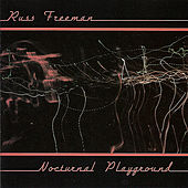 Nocturnal Playground by Russ Freeman