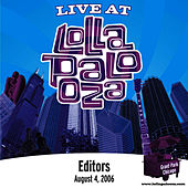 Live at Lollapalooza 2006: Editors by Editors (80s Punk)