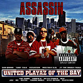United Playaz of the Bay by Assassin (Rap)