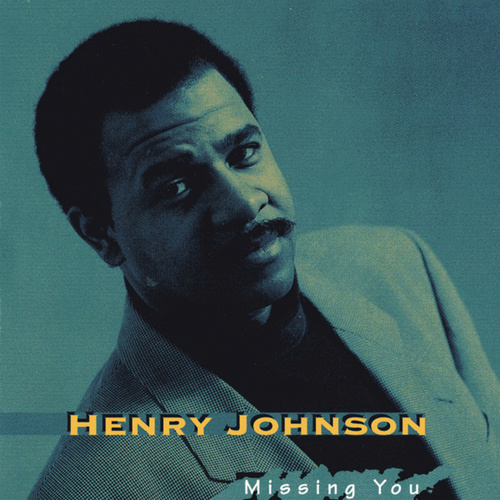 Missing You by Henry Johnson