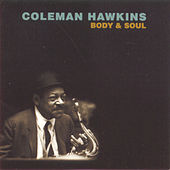 Body & Soul by Coleman Hawkins