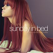 Sunday in Bed, Vol. 6 (Sexy Sounds for Lazy Lovers) by Various Artists
