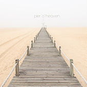 Pier 'o' Heaven (The Assorted Divine Chillout Music) by Various Artists