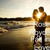 Fall in Love by Rose Royce