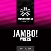 Wreck by Jambo