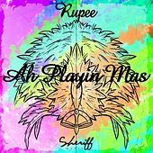 Ah Playin Mas! by Rupee