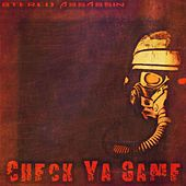 Check Ya Game by Stereo Assassin
