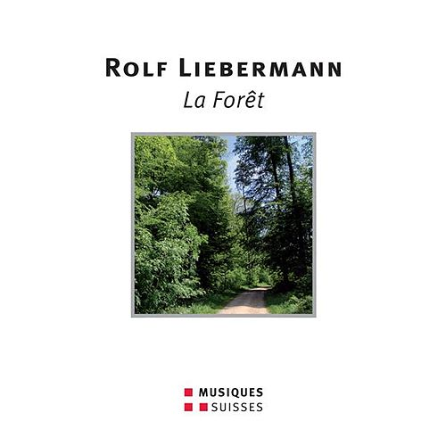 Liebermann: La Forêt by Various Artists
