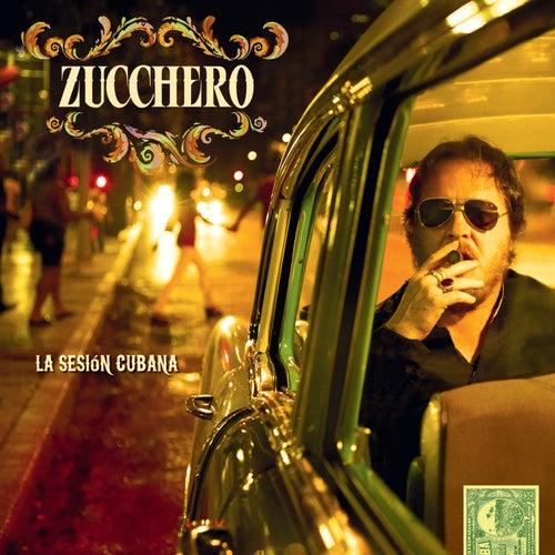La Sesión Cubana by Zucchero