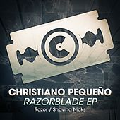 Razorblade - Single by Christiano Pequeno