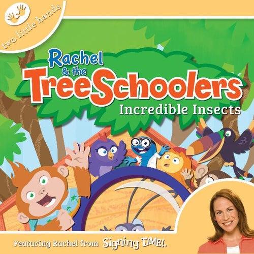 Rachel & the TreeSchoolers Episode 3: Incredible Insects by Rachel Coleman