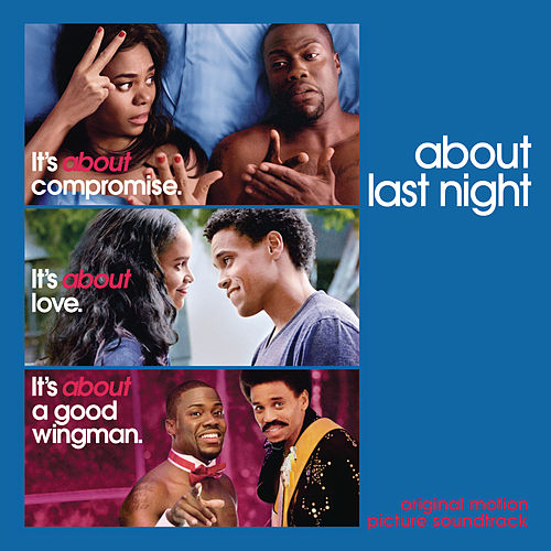 About Last Night - Original Motion Picture Soundtrack by Various Artists