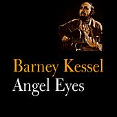 Angel Eyes by Barney Kessel