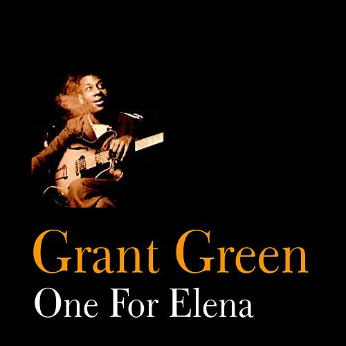 One for Elena by Grant Green