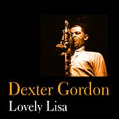 Lovely Lisa by Dexter Gordon