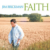 Faith by Jim Brickman