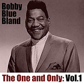 The One and Only, Vol. 1 von Bobby Blue Bland