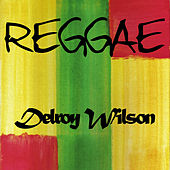 Reggae Delroy Wilson by Various Artists