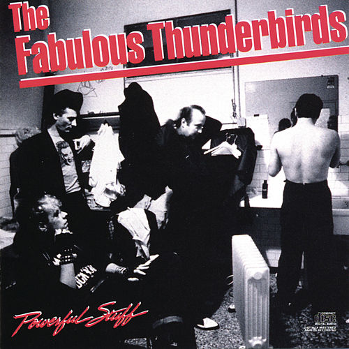 Powerful Stuff by The Fabulous Thunderbirds