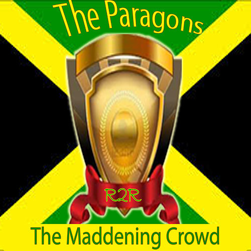 The Maddening Crowd by The Paragons