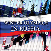 Winter Olympics In Russia Vol 2 von Various Artists