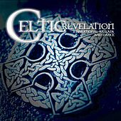 Celtic Revelation by Various Artists