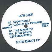 Slow Dance - EP by Low Jack