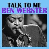 Talk To Me von Ben Webster