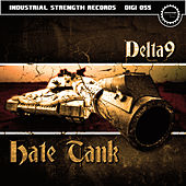 Hate Tank by Delta 9