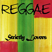 Strictly Lovers Reggae by Various Artists