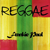 Reggae Frankie Paul by Frankie Paul