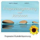 Entspannungstraining nach Jacobson by Largo